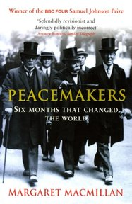 Peacemakers Six Months That Changed the World - Margaret Macmillan (ISBN 9780719562372)