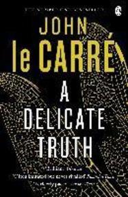 A Delicate Truth - John Le Carré (ISBN 9780241965191)