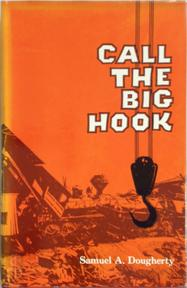 Call the big hook - Samuel A. Dougherty (ISBN 0870950878)