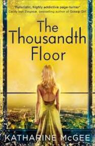 Thousandth Floor - Katharine McGee (ISBN 9780008179977)