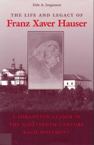The Life and Legacy of Franz Xaver Hauser - Dale A. Jorgenson (ISBN 9780809319756)