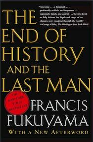 The End of History And the Last Man - Francis Fukuyama (ISBN 9780743284554)