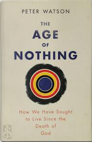 Age of Nothing - Peter Watson (ISBN 9780297859840)