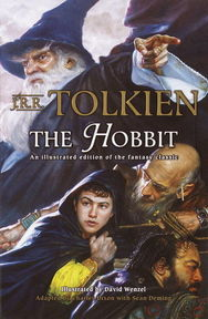The Hobbit: An Illustrated Edition of the Fantasy Classic - J.R.R. Tolkien, David Wenzel, Charles Dixon, Sean Deming (ISBN 9780345445605)