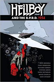 Hellboy and the B. P. R. D. - 1954 - Mike Mignola, Chris Roberson (ISBN 9781506702070)
