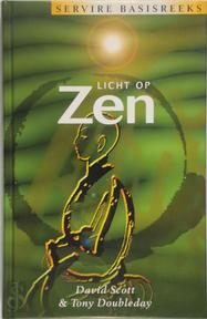 Licht op Zen - Davd Scott, T. Doubleday (ISBN 9789063255695)