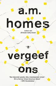 Vergeef ons - A.M. Homes (ISBN 9789023473565)