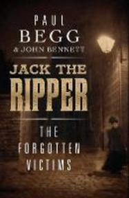 Jack the Ripper - The Forgotten Victims - Paul Begg (ISBN 9780300117202)