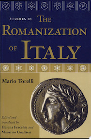 Studies in the Romanization of Italy - Mario Torelli, Professor In Classical Archaeology Mario Torelli (ISBN 9780888642417)