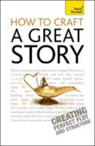 How to Craft a Great Story - Chris Sykes (ISBN 9781444167566)