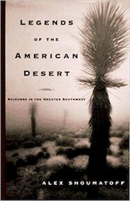 Legends of the American Desert - Alex Shoumatoff (ISBN 9780394569154)