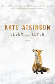 Leven na leven - Kate Atkinson (ISBN 9789025443702)