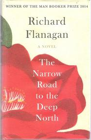 Narrow road to the deep north - Flanagan R (ISBN 9780701189051)