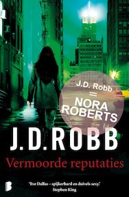 Vermoorde reputaties - J.D. Robb (ISBN 9789022568910)
