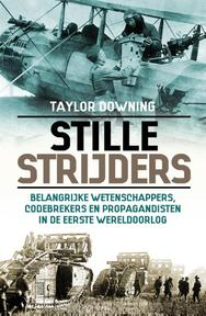 Stille strijders - Taylor Downing (ISBN 9789045316864)