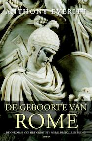 De geboorte van Rome - Anthony Everitt (ISBN 9789026326189)