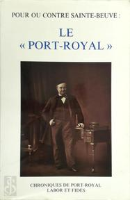 "Pour ou contre Sainte-Beuve: Le ""Port-Royal"" - (ISBN 9782830907261)"