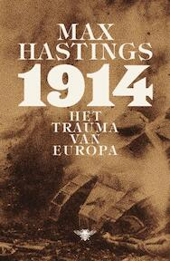 1914 - Max Hastings (ISBN 9789085424031)