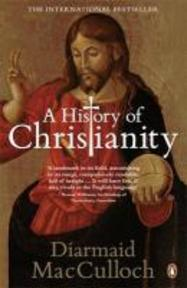 History of Christianity - Diarmaid MacCulloch (ISBN 9780141021898)