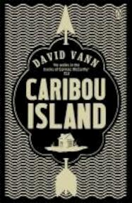 Caribou Island - David Vann (ISBN 9780670918447)