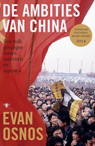De ambities van China - Evan Osnos (ISBN 9789023493754)