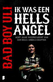 Bad Boy Uli - Ik was een Hells Angel - Uli Bad Boy (ISBN 9789022559505)