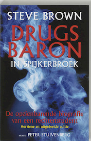 Drugsbaron in Spijkerhoek - Steve Brown (ISBN 9789038912240)