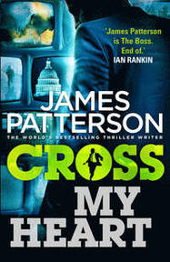 Cross My Heart - James Patterson (ISBN 9780099574064)