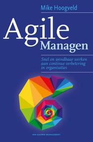 Agile Managen - Mike Hoogveld (ISBN 9789089653185)