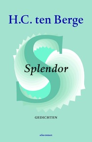 Splendor - H.C. ten Berge (ISBN 9789025449049)