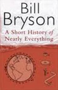 A short history of nearly everything - Bill Bryson (ISBN 9780385408189)