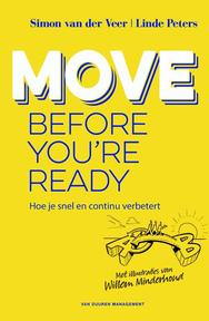 Move before you're ready - Simon van der Veer, Linde Peters (ISBN 9789089653246)