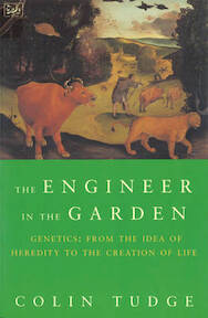 The engineer in the garden - Colin Tudge (ISBN 9780712661683)