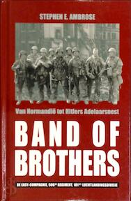 Band of Brothers - Stephen E. Ambrose (ISBN 9789054664819)