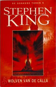 Wolven van de Calla - Stephen King (ISBN 9789024545872)