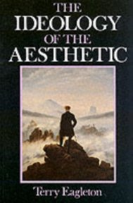 The Ideology of the Aesthetic - Terry Eagleton (ISBN 9780631163022)