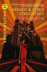 The Doomed City - Arkady Strugatsky, Boris Strugatsky (ISBN 9781473222281)