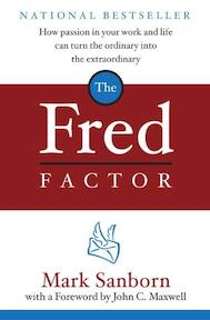 The Fred Factor - Mark Sanborn (ISBN 9780385513517)