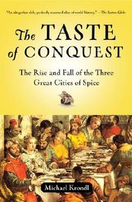 The Taste of Conquest - Michael Krondl (ISBN 9780345480842)