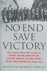 No End Save Victory - Antony Beevor (ISBN 9780304361090)