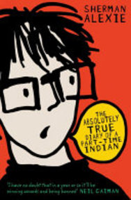 The Absolutely True Diary of a Part-time Indian - Sherman Alexie (ISBN 9781842708446)