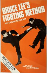 Bruce Lee's fighting method - Bruce Lee, M. Uyehara (ISBN 9780897500500)