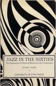 Jazz in the sixties - Michael J. Budds (ISBN 9780877450870)