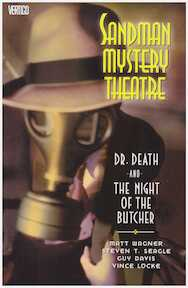 Dr. Death and the Night of the Butcher - Matt Wagner, Steven T. Seagle, Guy Davis, Vince Locke (ISBN 9781401212377)