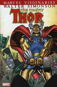 The Mighty Thor [5] - Marvel Visionaries: Walter Simonson - Walter Simonson, Sal Buscema (ISBN 9780785127376)