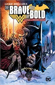 The Brave and the Bold Batman and Wonder Woman - Liam Sharp (ISBN 9781401283438)