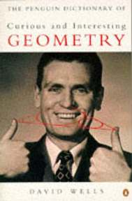 The Penguin dictionary of curious and interesting geometry - David Wells (ISBN 9780140118131)