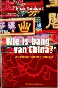 Wie is bang van China? - Sylvain R. F. Plasschaert (ISBN 9789058261175)