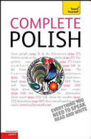 Complete Polish: A Teach Yourself Guide - Nigel Gotteri, Joanna Michalak-Gray (ISBN 9780071765930)