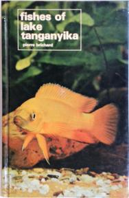 Fishes of Lake Tanganyika - Pierre Brichard (ISBN 0876664648)